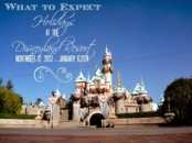 what-to-expect-holidays-disneyland-resort