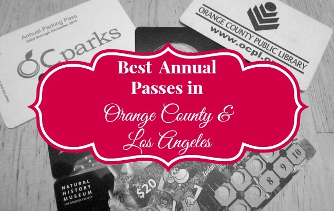 Best Annual Pass Deals in Orange County and Los Angeles -- livingmividaloca.com