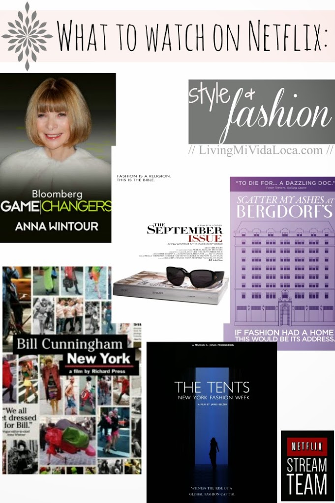 5 style and fashion documentaries to watch on Netflix // LivingMiVidaLoca.com #NetflixStreamTeam