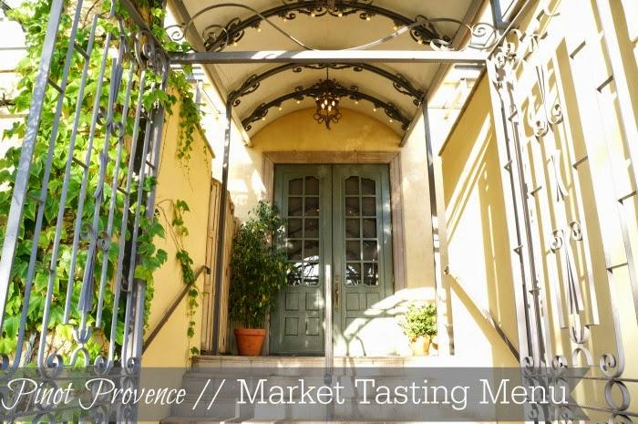Pinot Provence Market Tasting Menu