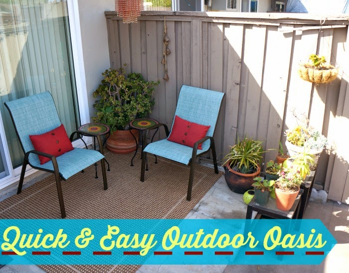 Quick and easy outdoor oasis