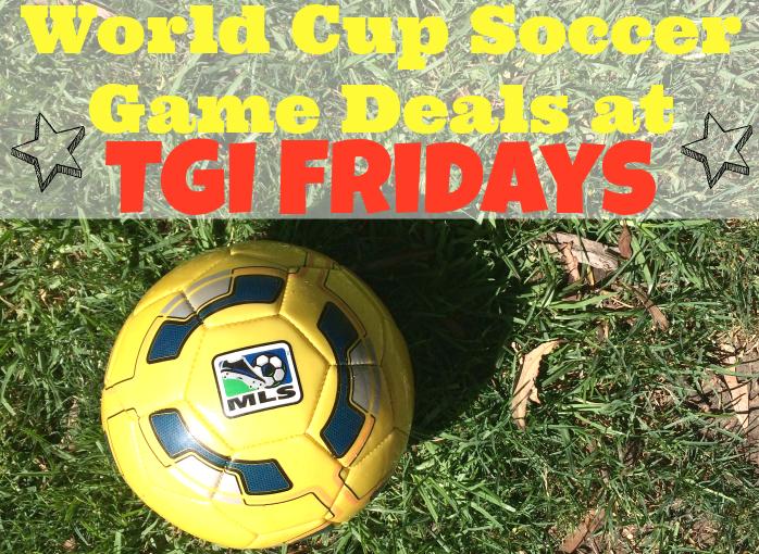 food and beverage deals at TGI Fridays // livingmividaloca.com #WorldCup