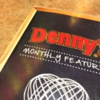 dennys-monthly-features