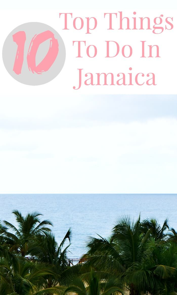 10 Top Things to do in Jamaica