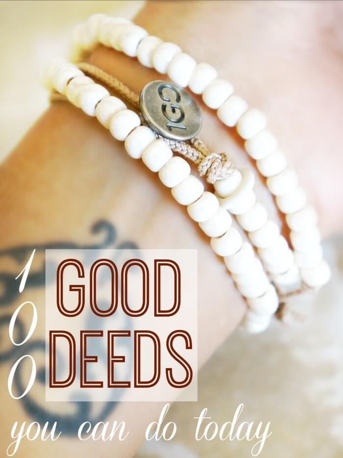 100 Good Deeds you can do today