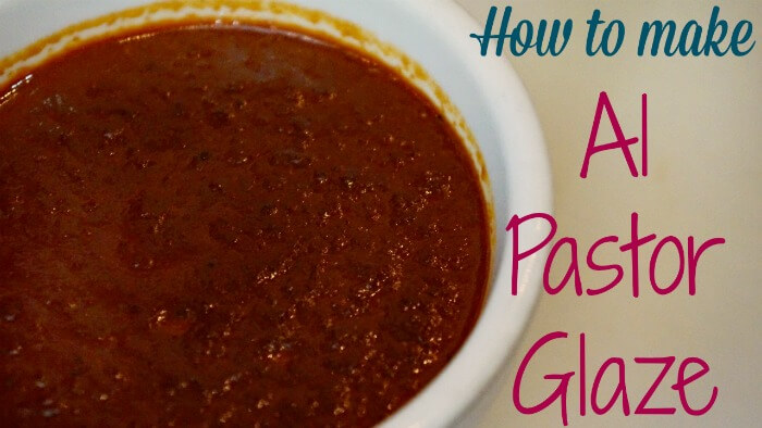 How to Make Al Pastor Glaze