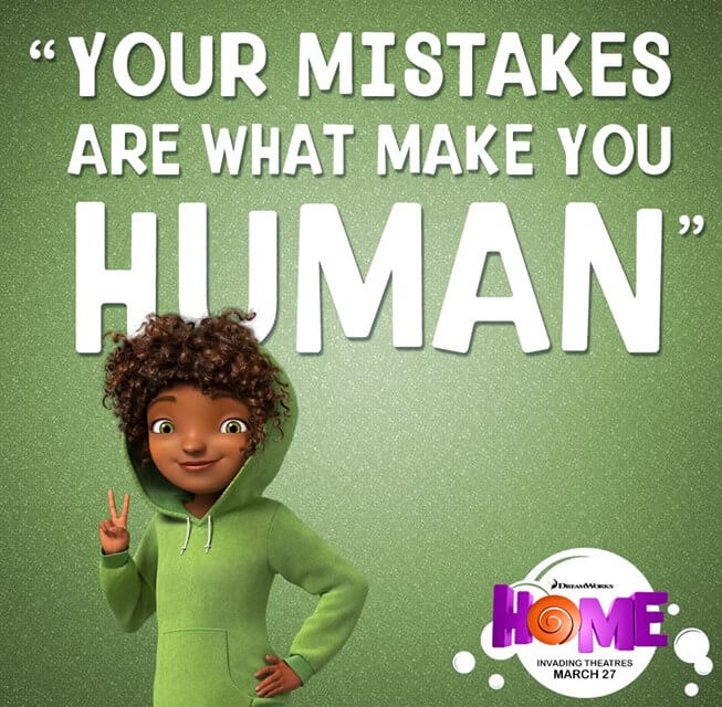 Your mistakes are what make you human quote