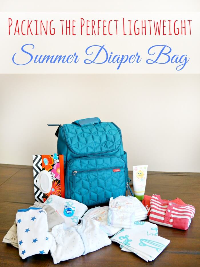 How to pack the perfect lightweight Summer diaper bag