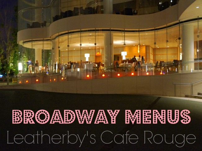 Broadway Menus at Leatherby's Cafe Rouge in Costa Mesa