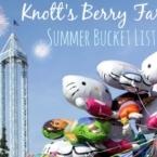 Knott's Berry Farm Summer bucket list