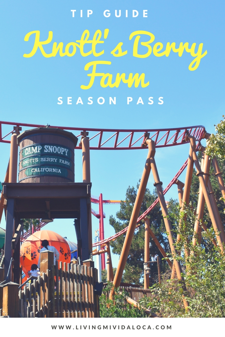 how to choose the best knott's berry farm season pass - livingmividaloca.com