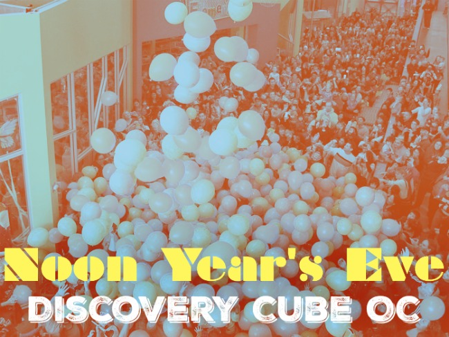 Discovery Cube Noon Year's Eve