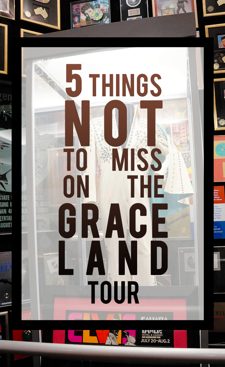 5 things not to miss on the Graceland Tour in Memphis, TN - LivingMiVidaLoca.com
