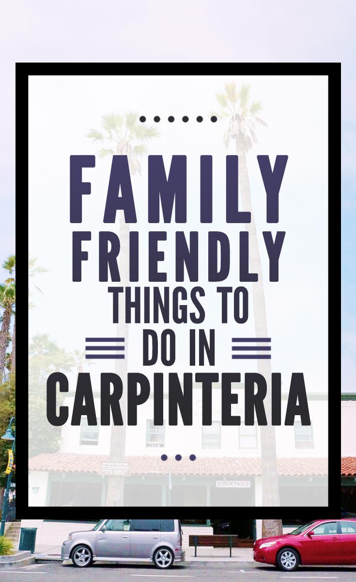 Things to do in Carpinteria for families - LivingMiVidaLoca.com