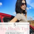 eye health tips for your family // LivingMiVidaLoca.com
