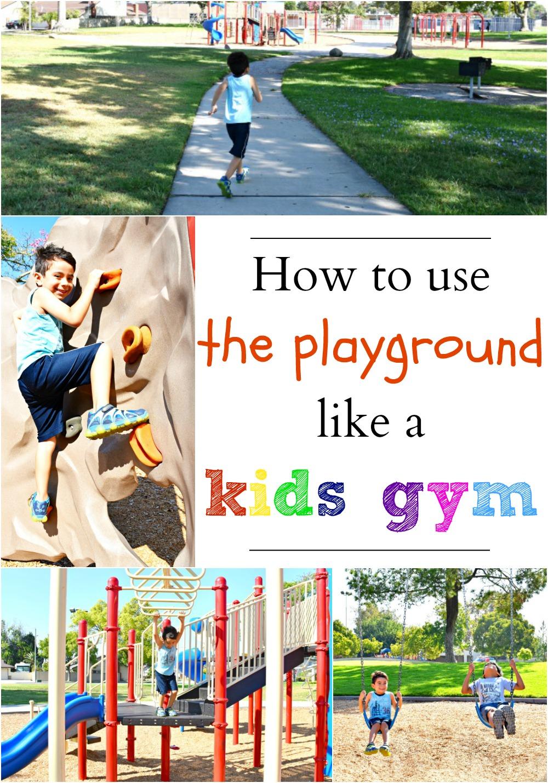 How to use the playground like a kids gym - LivingMiVidaLoca.com