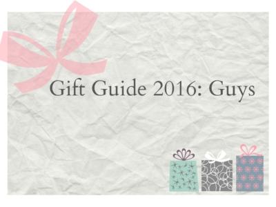 Gift Guide 2016: Guys - LivingMiVidaLoca.com