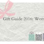 Gift Guide 2016: Women - LivingMiVidaLoca.com