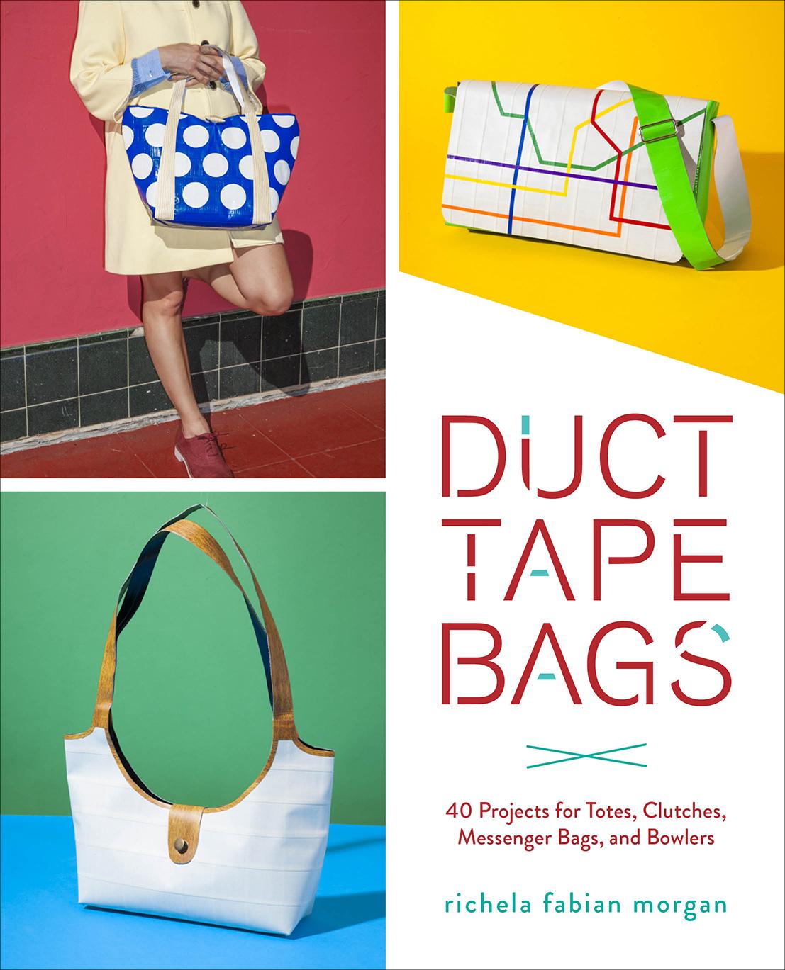 Duct Tape Bags book - livingmividaloca.com