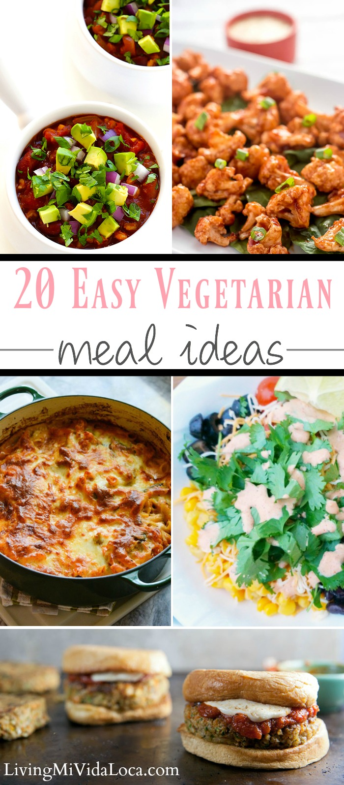 Easy vegetarian meal ideas, healthy dinners, make at home meals - LivingMiVidaLoca.com