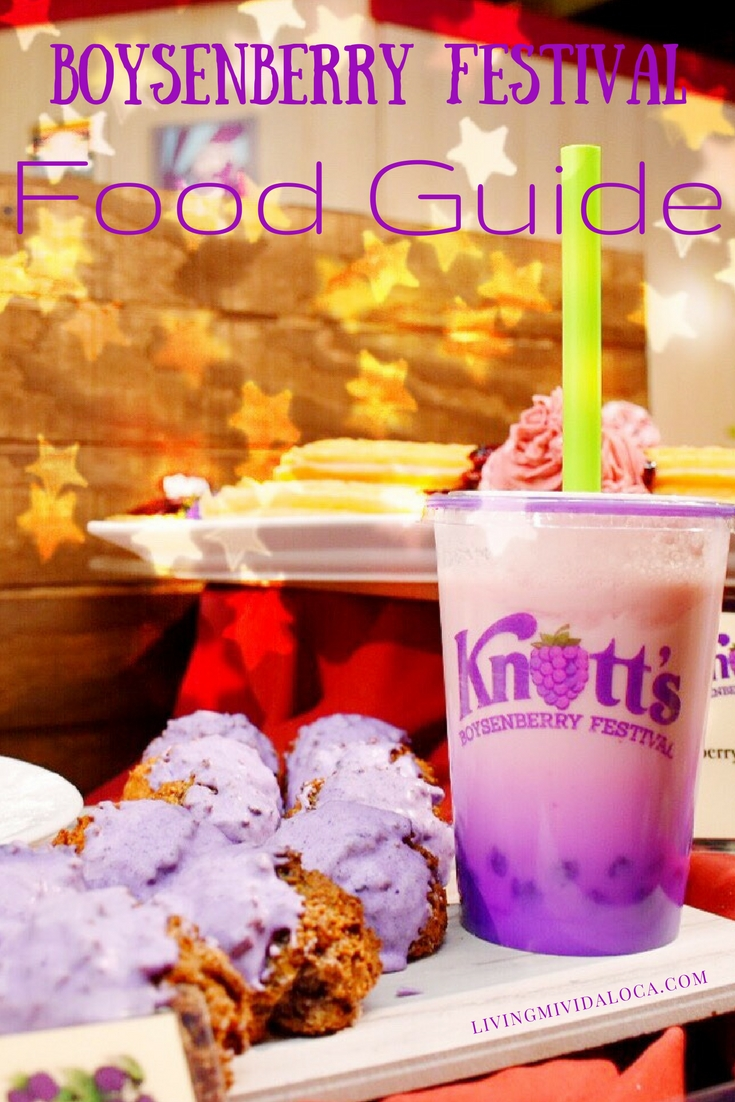 Knott's Berry Farm Boysenberry Festival Food Guide - LivingMiVidaLoca.com
