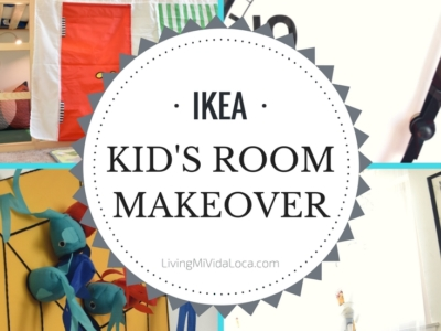 IKEA Kid's Room Makeover Ideas and Tips - LivingMiVidaLoca.com