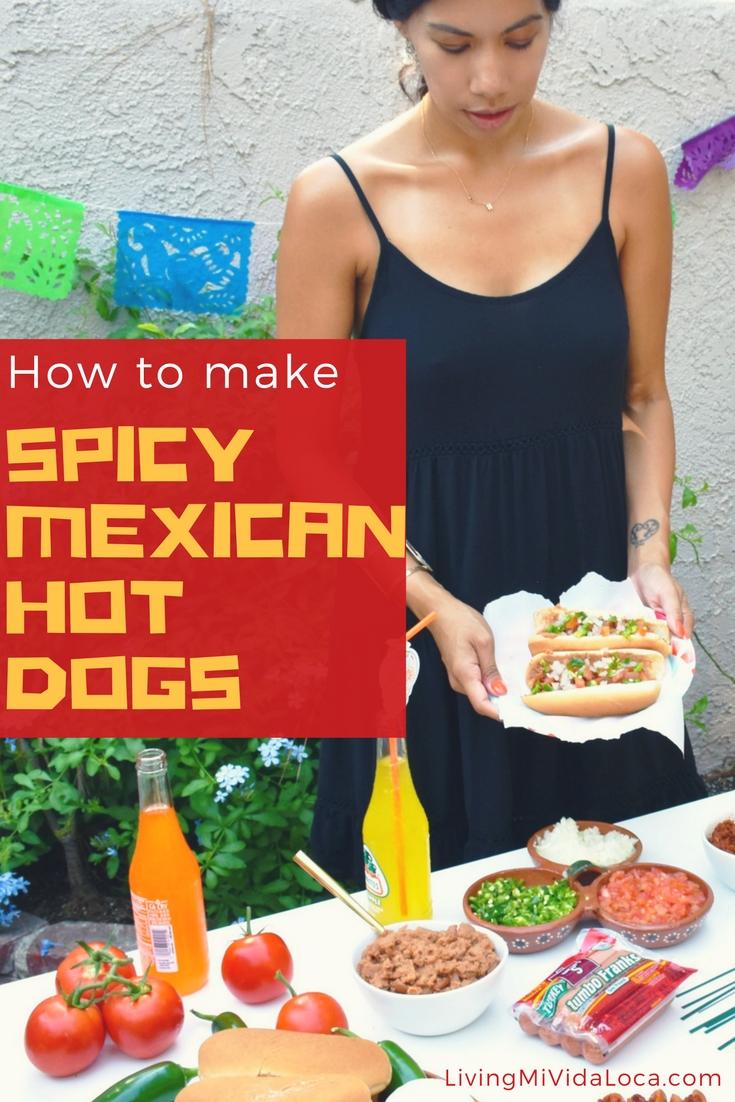 How to make spicy Mexican hot dogs at home - LivingMiVidaLoca.com