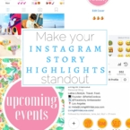 How to make your Instagram Story highlights standout - LivingMiVidaLoca.com
