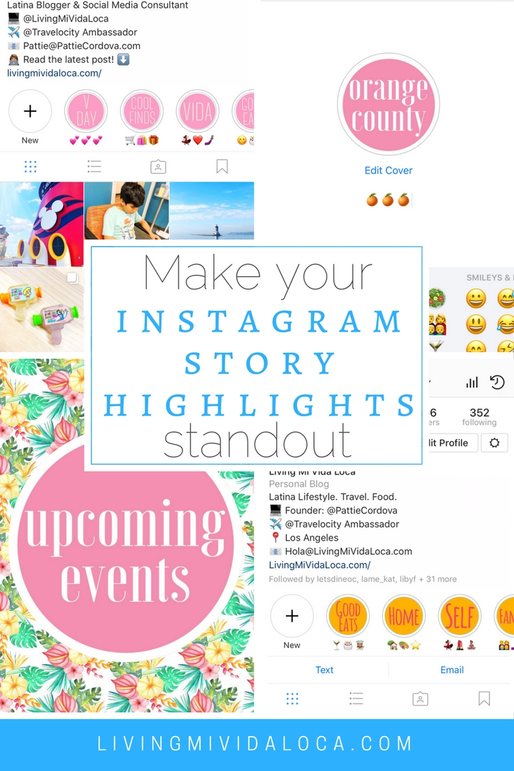 How to make your Instagram Story highlights standout by using custom covers. Great for brands or personal accounts! - LivingMiVidaLoca.com