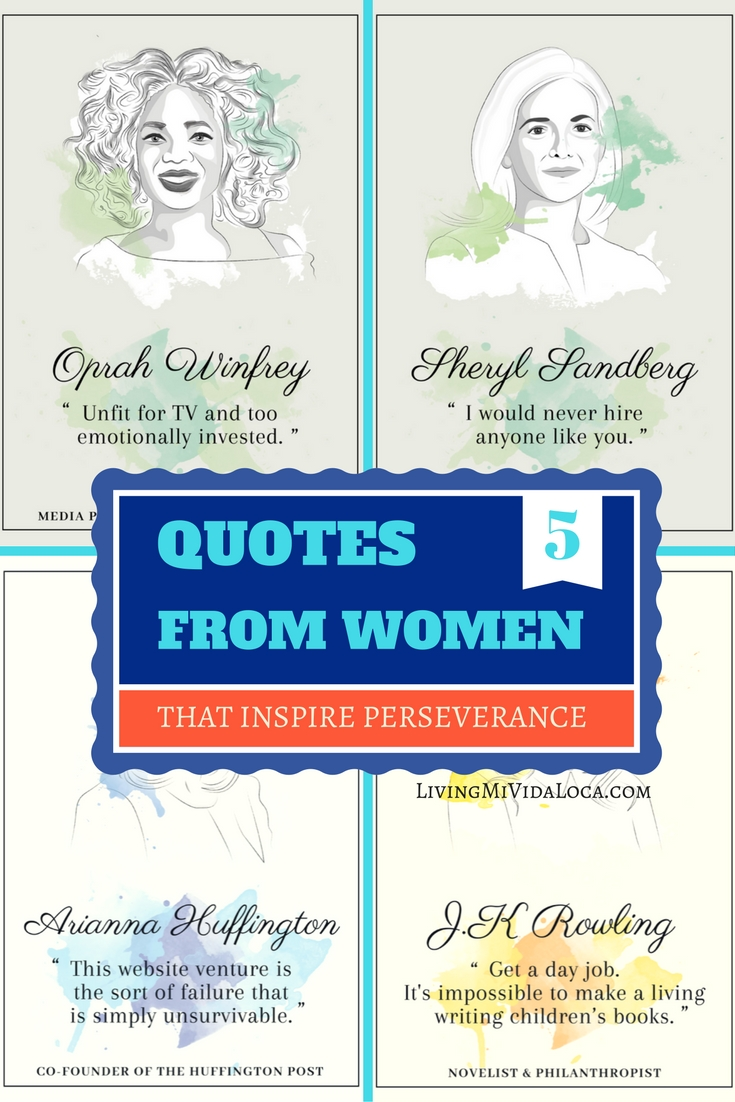 Quotes from women that inspire perseverance - livingmividaloca.com