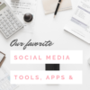 Social media tools, apps and resources to take your digital content to the next level | LivingMiVidaLoca.com | @pattiecordova #LivingMiVidaLoca #socialmedia #cameratools #SocialMediaTools #socialmarketing