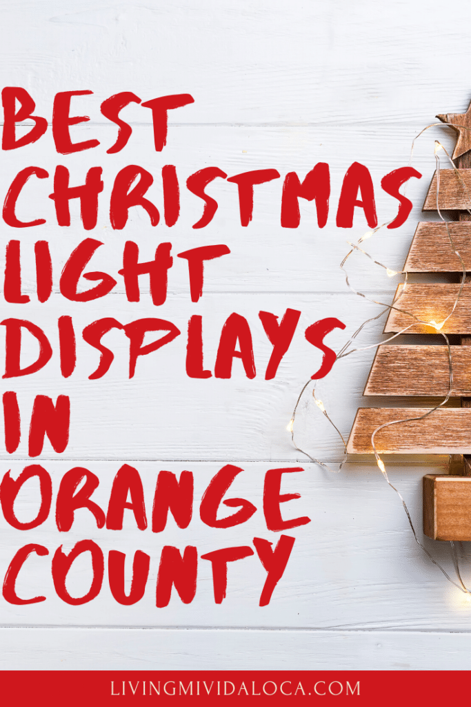 Best Christmas light displays in Orange County - livingmividaloca.com - #LMVLSoCal #LivingMiVidaLoca #OrangeCounty #Christmas