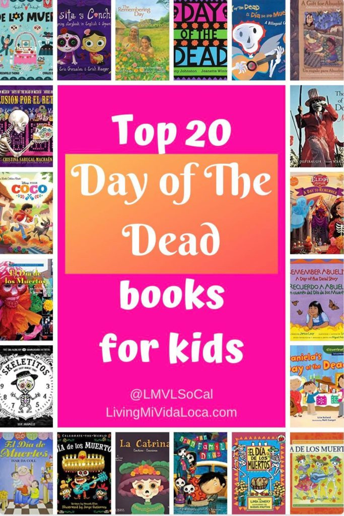Top 20 Day of the Dead books for kids - livingmimvidaloca.com - #LivingMiVidaLoca #DayoftheDead #MexicanTraditions #holiday