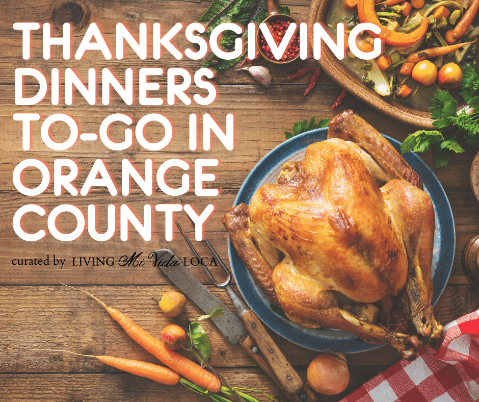 Thanksgiving dinners to go in Orange County