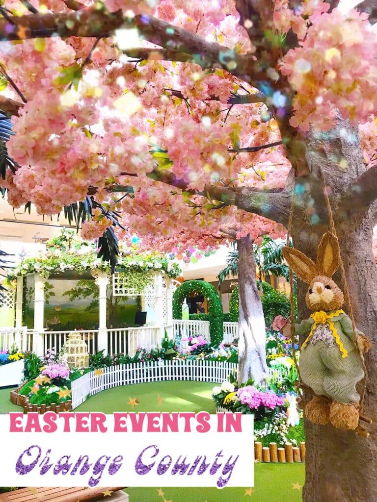 Easter in Orange County - livingmividaloca.com