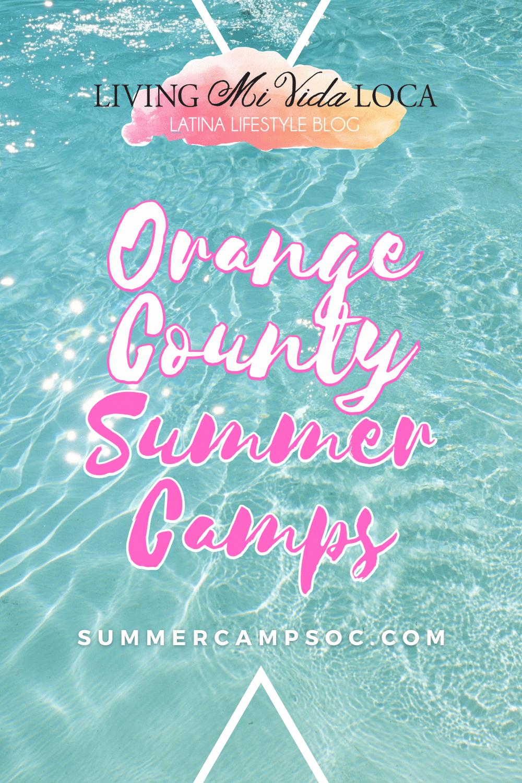 Orange County summer camps - Summer camps in OC - LivingMiVidaLoca.com