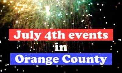 4th of July events in Orange County - livingmividaloca.com