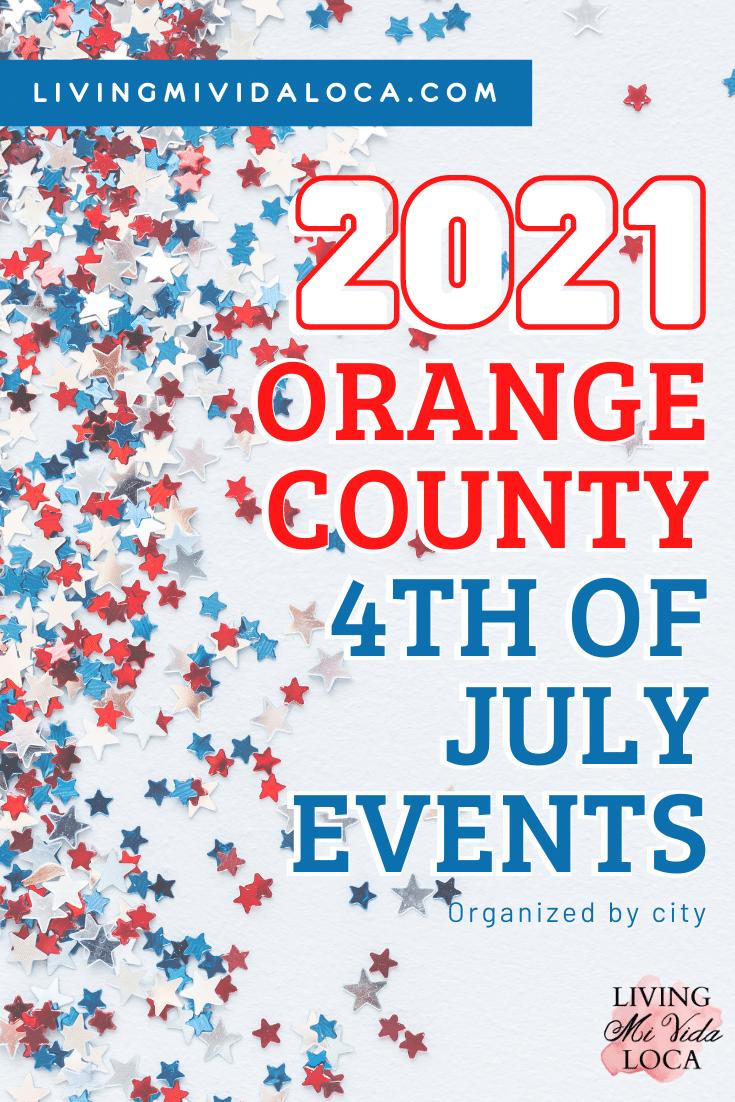 Orange County 4th of July events - livingmividaloca.com