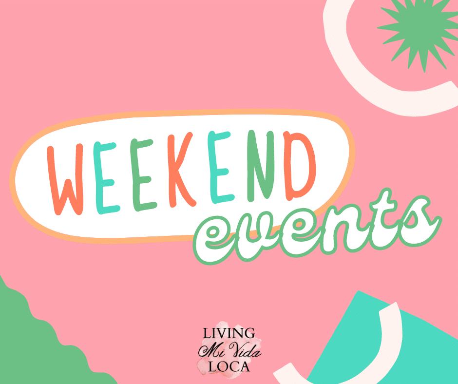 Weekend family events in Orange County - livingmividaloca.com