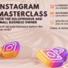 Instagram Masterclass: Solopreneurs and Small Business Owners - livingmividaloca.com